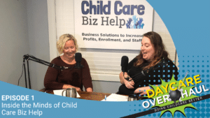 daycare overhaul podcast episode 1