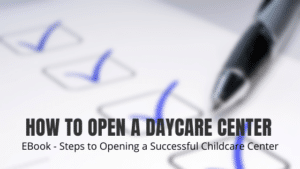How to open a daycare