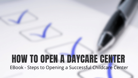 How To Open A Daycare Center