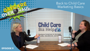 childcare marketing basics podcast image